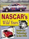 NASCAR's Wild Years, Alex Gabbard, 193249409X