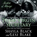 Their Virgin Secretary: Masters of Menage, Book 6 Audiobook by Shayla Black, Lexi Blake Narrated by Ryan West