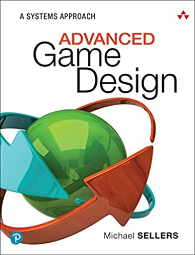 best sneakers 5a70a d20ad ... Array - advanced game design a systems approach 1 michael sellers ebook  rh amazon com