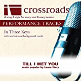 Till I Met You (Performance Track Original with Background Vocals)