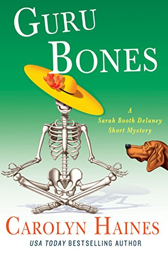 Guru Bones (A Sarah Booth Delaney Mystery) by [Haines, Carolyn]