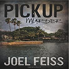 Pickup Murder Audiobook by Joel Feiss Narrated by Ann Bumbak