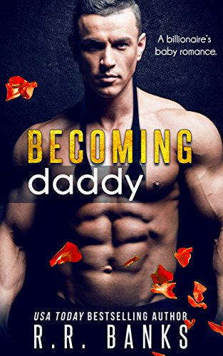 Becoming Daddy: A Billionaire's Baby Romance cover