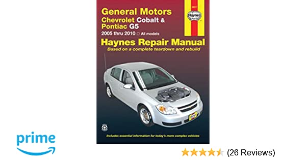 general motors chevrolet cobalt pontiac g5 2005 2010 repair manual rh amazon com GM Cars General Motors Repair Manuals for Trucks