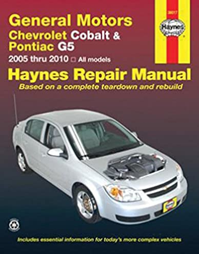 general motors chevrolet cobalt pontiac g5 2005 2010 repair manual rh amazon com owners manual chevy cobalt 2007 chevy cobalt owners manual
