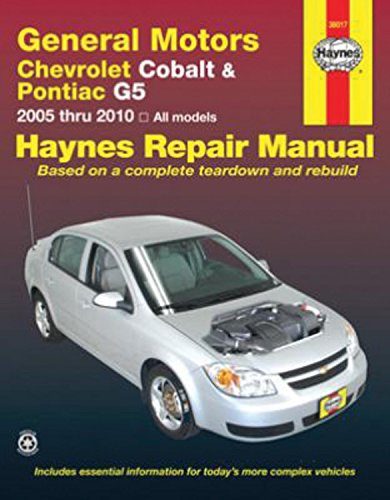 General Motors Chevrolet Cobalt & Pontiac G5 2005-2010 Repair Manual (Haynes Repair Manual)