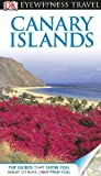 Canary Islands - Eyewitness Travel Guides, Dorling Kindersley Publishing Staff, 0756669707
