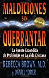 Maldiciones sin Quebrantar, Rebecca Brown and Daniel Yoder, 0883683997