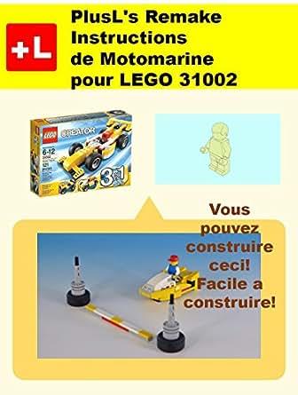 Plusl 39 s remake instructions de motomarine pour lego 31002 for Construire vos propres plans