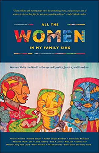 All The Women In My Family Sing Women Write The World Essays On  All The Women In My Family Sing Women Write The World Essays On Equality  Justice And Freedom Nothing But The Truth So Help Me God Deborah  Santana  English As A Second Language Essay also Marriage Essay Papers  Essay On Science And Technology