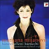 Marijana Mijanovic - Händel Affetti barocchi