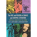 The Rise and Reason of Comics and Graphic Literature: Critical Essays on the Form