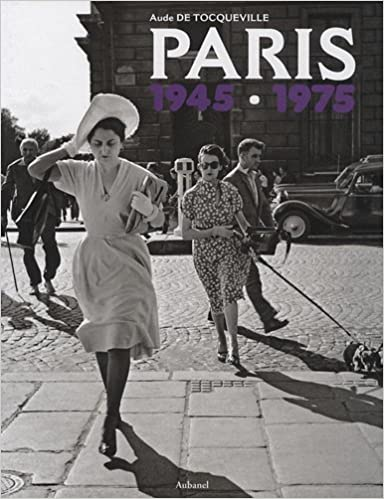 Lire Paris 1945-1975 pdf epub