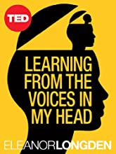 Learning from the Voices in My Head (TED Books)