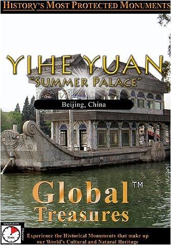 Global Treasures YIHE YUAN Summer Palace Peking, China (Summer Palace Dvd)