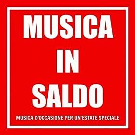 musica in saldo musica d occasione per un estate speciale july 10 2013