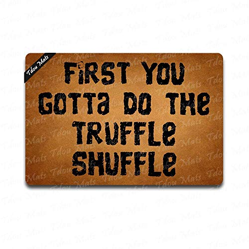 (Cindy&Anne First You Gotta Do The Truffle Shuffle Funny Door Mat Entrance Front Door Mat Home Doormat Indoor Outdoor Decor Doormat Non-Slip Rubber Backing Mat 23.6x15.7 Inch )