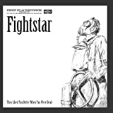 They Liked You Better When You Were Dead by Fightstar
