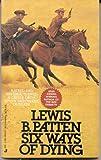 Six Ways of Dying, Lewis B. Patten, 0515097209
