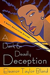 A Dark and Deadly Deception (Marti MacAlister Mysteries)