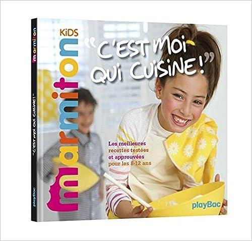 En ligne téléchargement C'est moi qui cuisine ! Les meilleures recettes Marmiton pour les 8-12 ans pdf, epub ebook