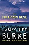 Front cover for the book Cimarron Rose by James Lee Burke