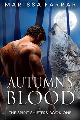 Autumn's Blood (The Spirit Shifters Book 1) by [Farrar, Marissa]