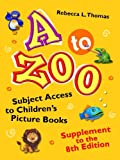A to Zoo, Supplement to the 8th Edition, Rebecca L. Thomas, 1610693329