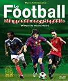 Le Football : Ma grande encyclopédie