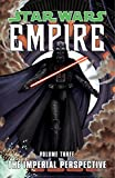 img - for The Imperial Perspective (Star Wars: Empire, Vol. 3) book / textbook / text book