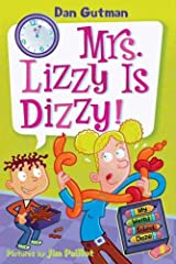 My Weird School Daze #9: Mrs. Lizzy Is Dizzy! Kindle Edition
