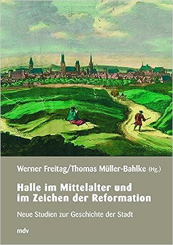 Halle Mittelalter und Zeitalter