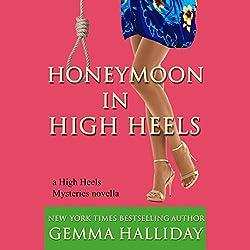 Honeymoon in High Heels