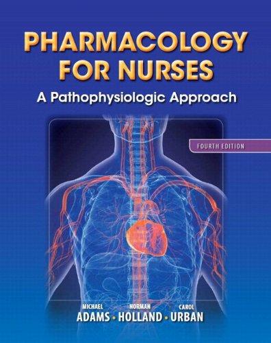 Pharmacology for Nurses: A Pathophysiologic Approach Plus NEW MyNursingLab with Pearson eText (24-month access) -- Acces