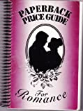 Paperback Price Guide for Romance, Judy L. Barringer, 0971250308
