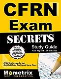 CFRN Exam Secrets Study Guide: CFRN Test Review for the Certified Flight Registered Nurse Exam