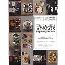 GRANDS APÉROS SIMPLES ET GOURMANDS (LES) : CLASSIQUE CARNET NO 2