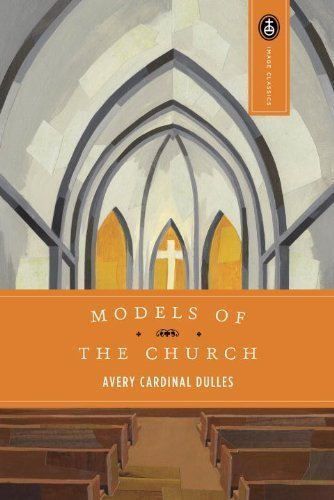 [ Models of the Church (Expanded)[ MODELS OF THE CHURCH (EXPANDED) ] By Dulles, Avery ( Author )Aug-01-1991 Paperback