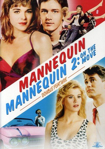 Mannequin & Mannequin 2: On the Move