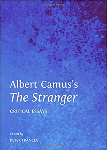 albert camus s the stranger critical essays peter v  albert camus s the stranger critical essays peter v 9781443853910 com books