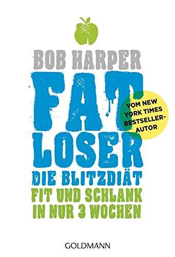fatloser-die-blitzdit-fit-und-schlank-in-nur-3-wochen-vom-new-york-times-bestsellerautor