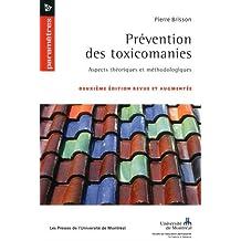 PRÉVENTION DES TOXICOMANIES 2E ÉD.