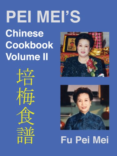 Pei-Mei's Chinese Cookbook Volume 2