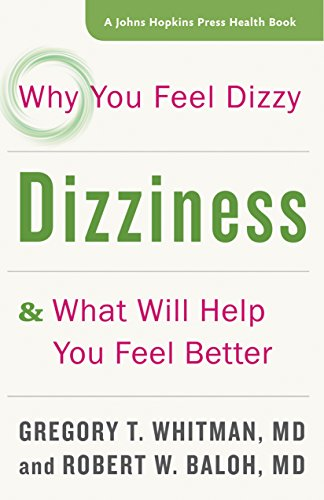 Dizziness (A Johns Hopkins Press Health Book)