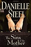 The Sins of the Mother, Danielle Steel, 0385343205