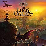 The Rise of the Ragged Clover: Luck Uglies, Book 3 | Paul Durham
