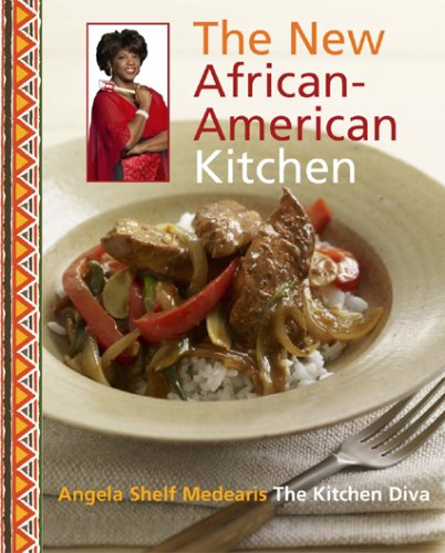 The Kitchen Diva! The New African-American Kitchen by Angela Shelf Medearis