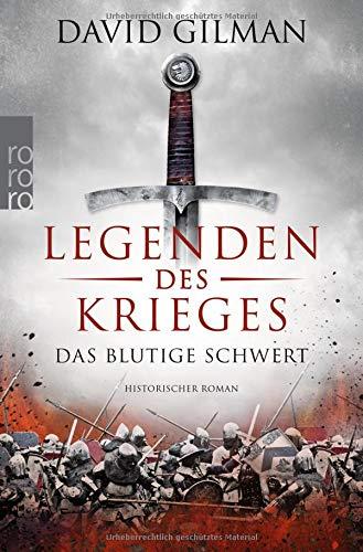 Legenden des Krieges: Das blutige Schwert (Thomas Blackstone, Band 1)