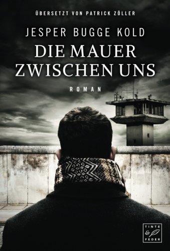 Die Mauer zwischen uns (German Edition)