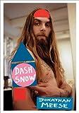 Jonathan Meese: Dash Snow Fanzine, , 3931355543